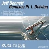 Remixes Part 1 - Delving by Jeff Bennett
