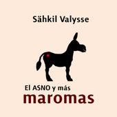 El ASNO y más Maromas de Sähkil Valysse