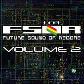 Future Sound Of Reggae Volume 2 di Various Artists