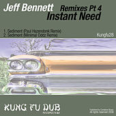 Remixes Part 4 - Instant Need by Jeff Bennett