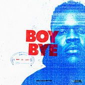 Boy Bye by BROCKHAMPTON