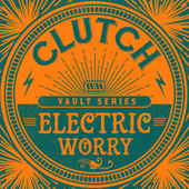 Electric Worry (The Weathermaker Vault Series) de Clutch