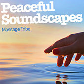 Peaceful Soundscapes de Massage Tribe
