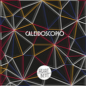Caleidoscopio by Heartbeat