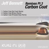 Remixes Part 3 - Carbon Coat by Jeff Bennett