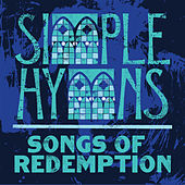 Simple Hymns: Songs Of Redemption by Various Artists