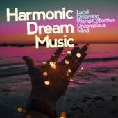 Harmonic Dream Music by Asian Traditional Music