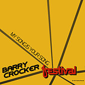 My Song is Your Song by Barry Crocker