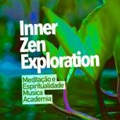 Inner Zen Exploration de Meditação e Espiritualidade Musica Academia