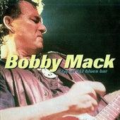 Live At J&J blues bar by Bobby Mack