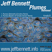 Plumes Remixed by Jeff Bennett