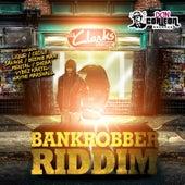 Bankrobbers Riddim by Various Artists
