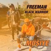 Musiye by Freeman