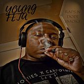 Raps n Dope Smoke by Young Feta