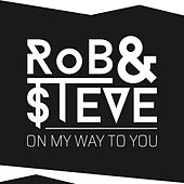 On My Way to You by Rob