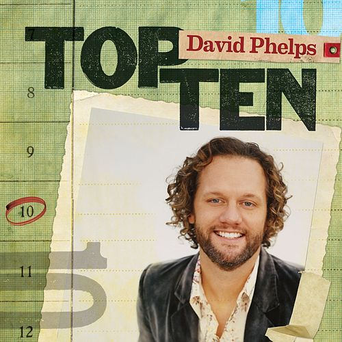 Top Ten by David Phelps