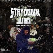 Stay Down Jugg by Hitta Jugg