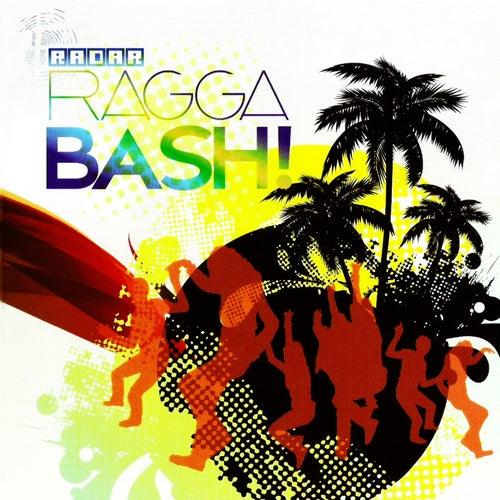 Radar Ragga Bash! by Various Artists