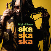 Ska Ska Ska by Mykal Rose