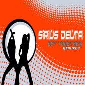Get Together Remixes von Sirius Delta