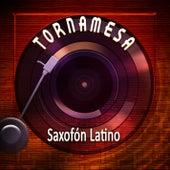 Tornamesa Saxofón Latino by Tentacion Latina Band