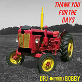 Thank You For The Days by dr j