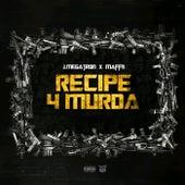 Recipe 4 Murda de J. Megatron