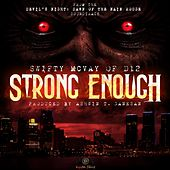 Strong Enough de Swifty McVay