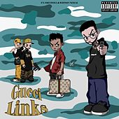 Gucci Links (feat. Wifisfuneral & FREEWILL) by Eddie Fresco