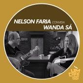 Nelson Faria Convida Wanda Sá. Um Café Lá Em Casa de Nelson Faria