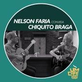 Nelson Faria Convida Chiquito Braga. Um Café Lá Em Casa de Various Artists