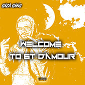 Welcome To 6t D`Amour de Gaza Gang