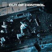 Out Of Control by Loopers