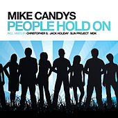 People Hold On by Mike Candys