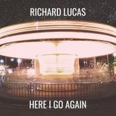 Here I Go Again von Richard Lucas