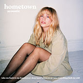 Hometown (Acoustic) by Cailee Rae