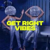 Get Right (Original Mix) de Vibes