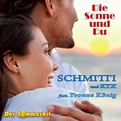 Die Sonne und Du - Mallorca Party  Sommerhit ( Udo Jürgens ) Coversong de Schmitti