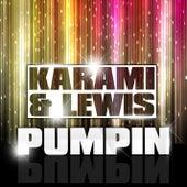 Pumpin by Karami