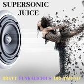 Supersonic Juice de Brett