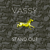 Stand Out by VASSY