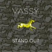 Stand Out von VASSY