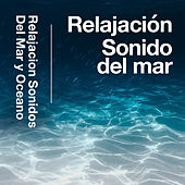Relajación Sonido del mar de Relajacion Sonidos Del Mar y Oceano