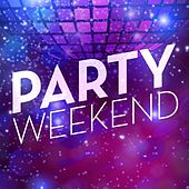 Party Weekend von Various Artists