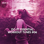 Do It! Essential Workout Tunes, Vol. 06 - EP by Various Artists