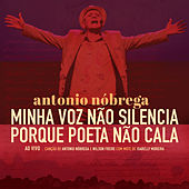 Minha Voz Não Silencia Porque o Poeta Não Cala - Ao Vivo de Antonio Nóbrega