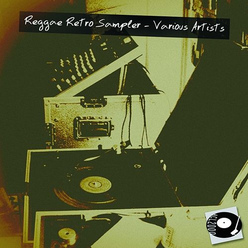 Reggae Retro Sampler by Various Artists