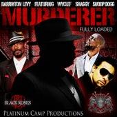 Murderer (feat. Wyclef Jean, Snoop Dogg & Shaggy) by Barrington Levy