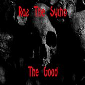 The Good de Raz The Sycho