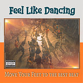 Feel Like Dancing de Various Artists